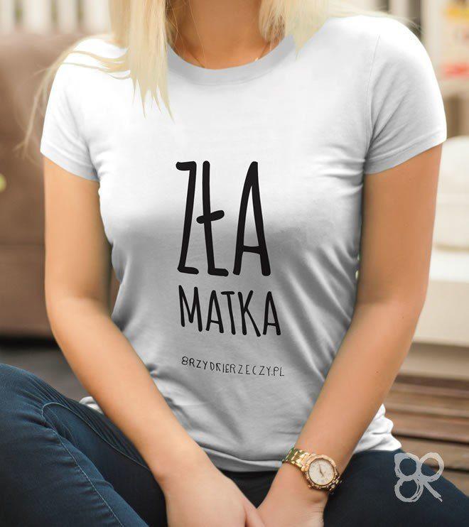 Zła Matka - koszulka damska z napisem